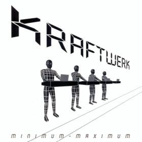 Kraftwerk – Minimum-Maximum (2005)