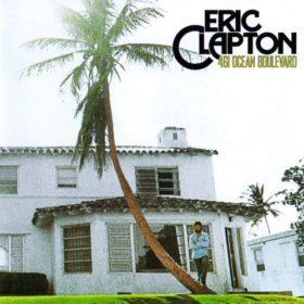 Eric Clapton – 461 Ocean Boulevard (1974)