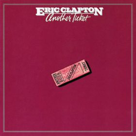 Eric Clapton – Another Ticket (1981)