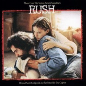 Eric Clapton – Rush (soundtrack) (1992)