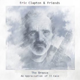 Eric Clapton – The Breeze: An Appreciation of JJ Cale (2014)