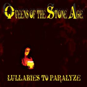Queens of the Stone Age – Lullabies to Paralyze (2005)