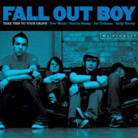 Fall Out Boy – Take This To Your Grave (2003)