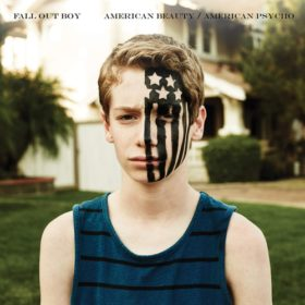 Fall Out Boy – American Beauty / American Psycho (2015)