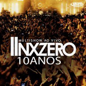 NX Zero – Multishow Ao Vivo Nx Zero 10 Anos (2011)