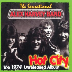 The Sensational Alex Harvey Band – Hot City (1974)