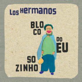 Los Hermanos – Bloco do Eu Sozinho (2001)