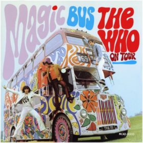 The Who – Magic Bus: The Who on Tour (1968)