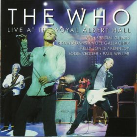 The Who – Live at the Royal Albert Hall (2003)