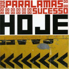 Os Paralamas do Sucesso – Hoje (2005)