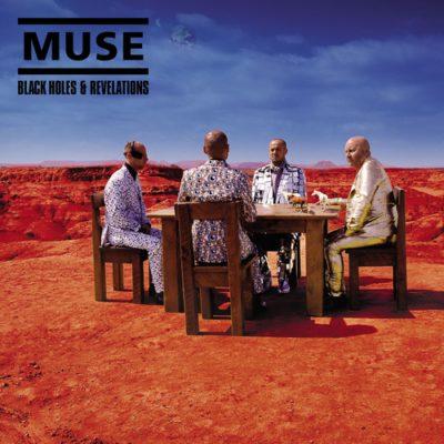 Download Muse - Black Holes and Revelations (2006) - Rock Download (EN)