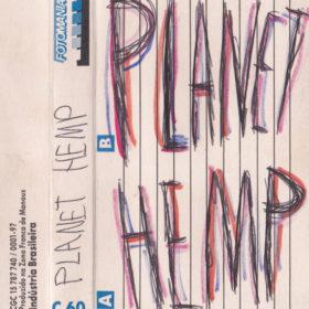 Planet Hemp – Demo Tape  (1993)