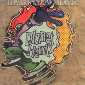 Planet Hemp – Hemp New Year (1996)