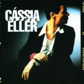 Cássia Eller – Veneno AntiMonotonia (1997)