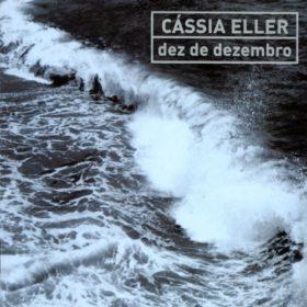 Cássia Eller – Dez de Dezembro (2002)