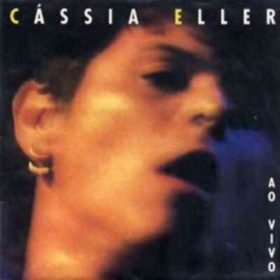 Cássia Eller – Cássia Eller Ao Vivo (1996)