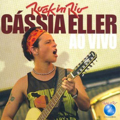 Download Cássia Eller - Rock in Rio: Cássia Eller Ao Vivo (2006) - Rock Download (EN)