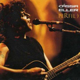 Cássia Eller – Perfil (2003)