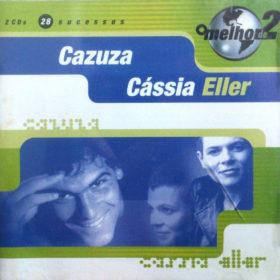 Cássia Eller – O Melhor De 2 – Cássia Eller & Cazuza (2000)