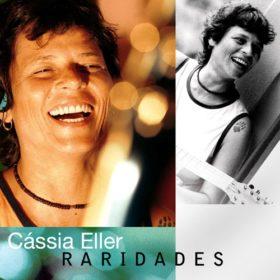 Cássia Eller – Raridades (2008)