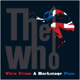 The Who – View from a Backstage Pass (2007)