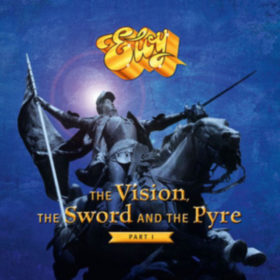 Eloy – The Vision, the Sword and the Pyre – Part 1 (2017)