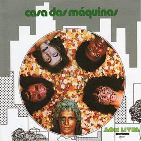 Casa Das Máquinas – Casa das Máquinas (1974)