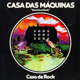 Casa Das Máquinas – Casa de Rock (1976)