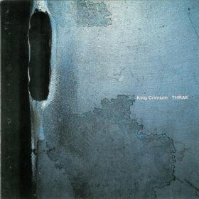 King Crimson – Thrak (1995)