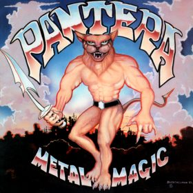 Pantera – Metal Magic (1983)