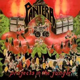 Pantera – Projects in the Jungle (1984)
