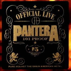 Pantera – Official Live: 101 Proof (1997)
