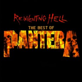 Pantera – Reinventing Hell: The Best of Pantera (2003)