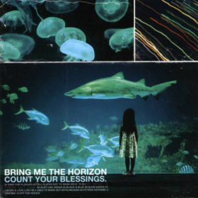Bring Me the Horizon – Count Your Blessings (2006)