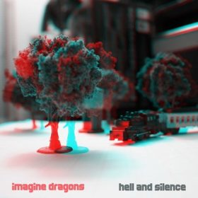 Imagine Dragons – Hell And Silence (2010)