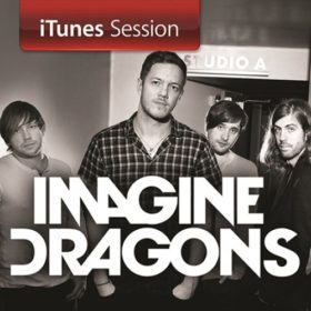 Imagine Dragons – iTunes Session (2013)