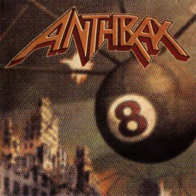 Anthrax – Volume 8: The Threat Is Real (1998)
