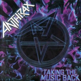 Anthrax – Taking The Music Back (2003)