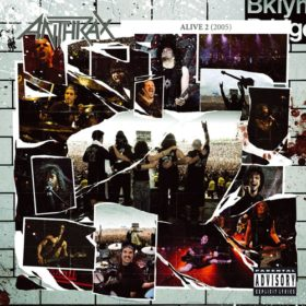 Anthrax – Alive 2 (2005)