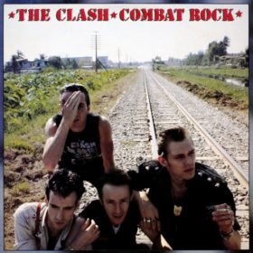 The Clash – Combat Rock (1982)