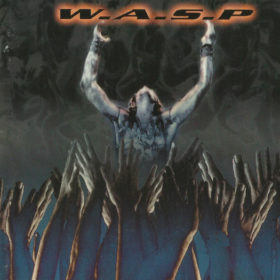 W.A.S.P. – The Neon God: Part 2 – The Demise (2004)