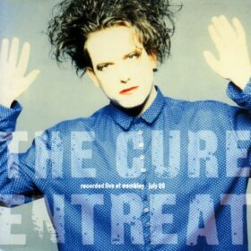 The Cure – Entreat (1991)