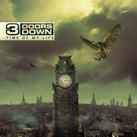 3 Doors Down – Time Of My Life (2011)