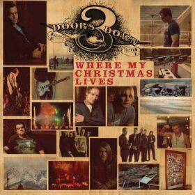 3 Doors Down – Where My Christmas Lives (2009)