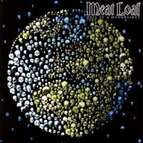 Meat Loaf – Hell In A Handbasket (2011)