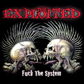 The Exploited – Fuck The System (2003)