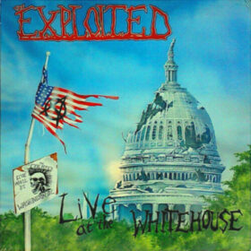 The Exploited – Live At The Whitehouse (1986)