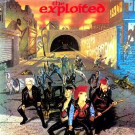 The Exploited – Troops of tomorrow (1982)