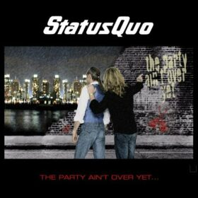 Status Quo – The Party Ain't Over Yet (2005)