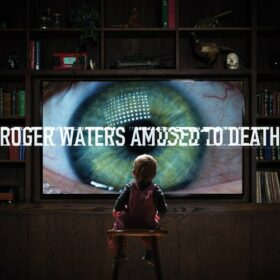 Roger Waters – Amused To Death (1992)